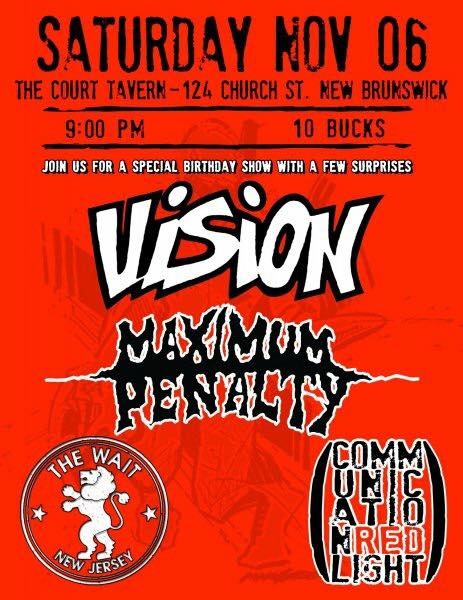 Vision-Maximum Penalty-The Wait @ New Brunswick NJ 11-6-10