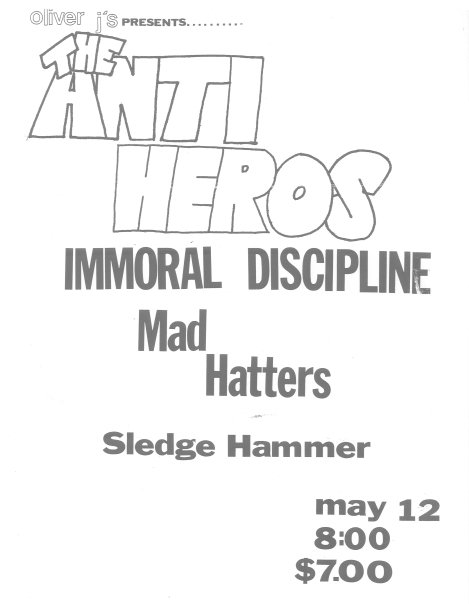 Anti Heroes-Immoral Discipline-Mad Hatters-Sledge Hammer @ Allentown PA 5-12-UNKNOWN YEAR