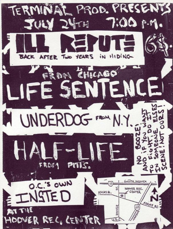 Ill Repute-Life Sentence-Underdog-Half Life-Insted @ Santa Monica CA 7-24-UNKNOWN YEAR