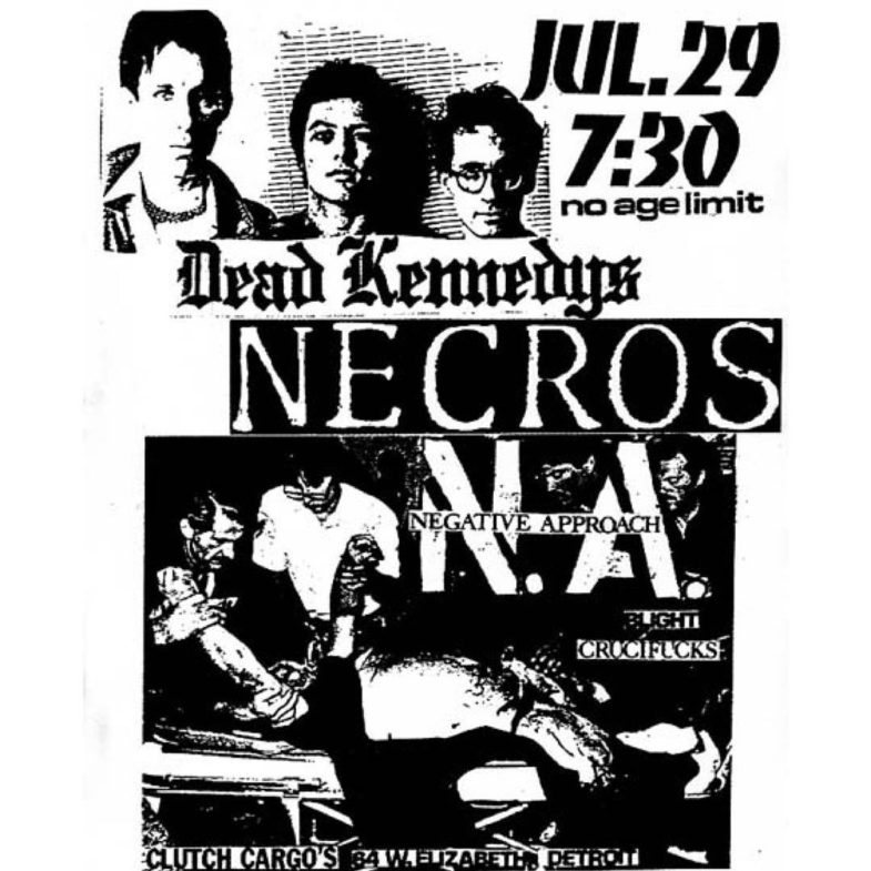 Dead Kennedys-Necros-Negative Approach-Blight-Crucifucks @ Detroit MI 7-29-82
