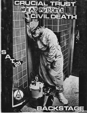 Crucial Trust-Meat Puppets-Civil Death @ Tucson AZ
