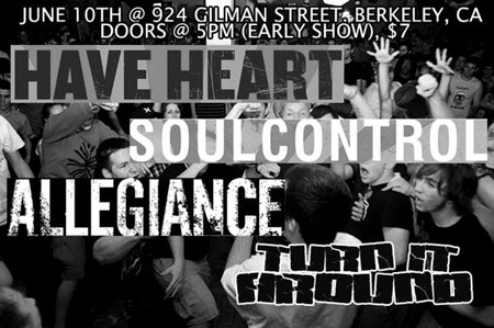 Have Heart-Soul Control-Allegiance-Turn It Around @ Berkeley CA 6-10-UNKNOWN YEAR