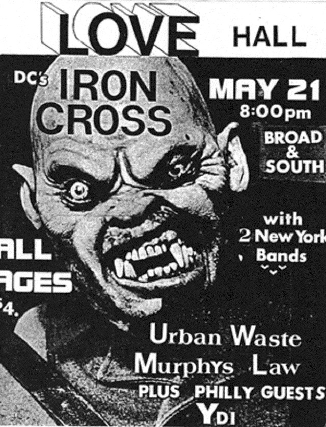 Iron Cross-Urban Waste-Murphy's Law-YDI @ Philadelphia PA 5-21-UNKNOWN YEAR