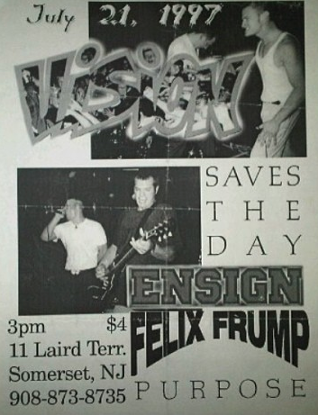 Vision-Saves The Day-Ensign-Felix Frump-Purpose @ Somerset NJ 7-21-97