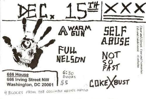 A Warm Gun-Full Nelson-Self Abuse-Not So Fast-Coke Bust @ Washington DC 12-15-UNKNOWN YEAR