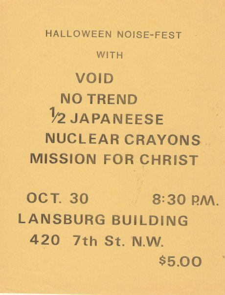 Void-No Trend-Half Japanese-Nuclear Crayons-Mission For Christ @ Washington DC 10-30-UNKNOWN YEAR