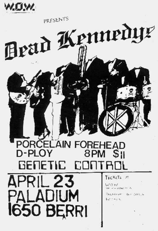 Dead Kennedys-D Ploy-Porcelain Forehead-Genetic Control @ Montreal Canada 4-23-85