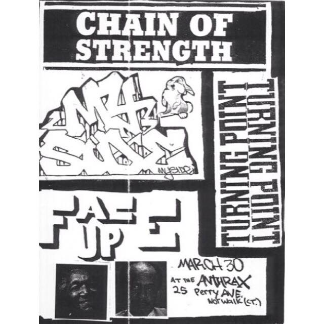 Chain Of Strength-My Side-Turning Point-Face Up @ Norwalk CT 3-30-90