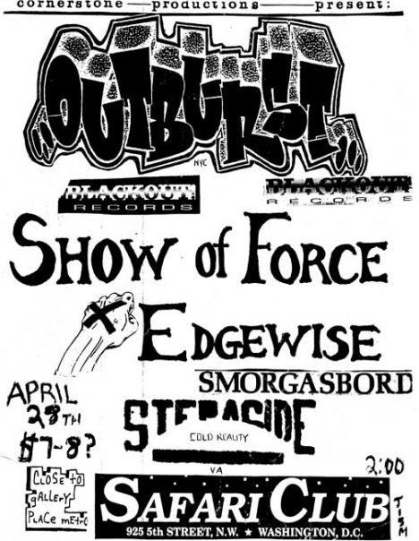 Outburst-Show Of Force-Edgewise-Step Aside @ Washington DC 4-28-UNKNOWN YEAR
