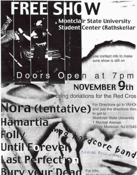 Nora-Hamartia-Folly-Until Forever-Last Perfection-Bury Your Dead @ Montclair NJ 11-9-UNKNOWN YEAR