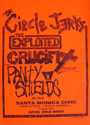 Circle Jerks-The Exploited-Crucifix-Panty Shields @ Santa Monica CA