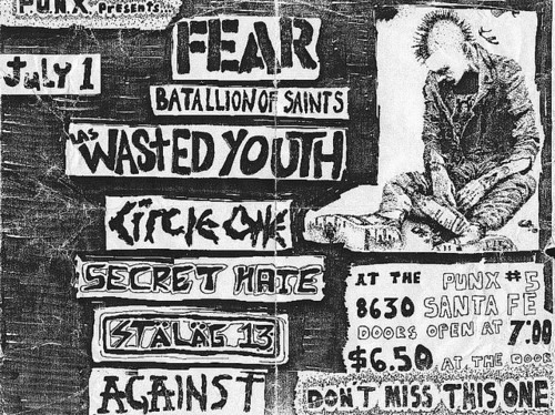 Fear-Batallion Of Saints-Wasted Youth-Circle One-Secret Hate-Stalag 13-Against @ Santa Fe CA 7-1-UNKNOWN YEAR