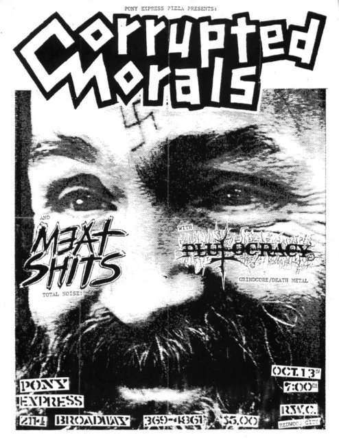 Corrupted Morals-Meat Shits-Plutocracy @ San Francisco CA 10-13-UNKNOWN YEAR
