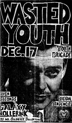 Wasted Youth-Youth Brigade-7 Seconds-Suicidal Tendencies @ Fullerton CA 12-17-UNKNOWN YEAR