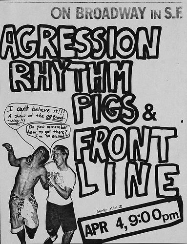Aggression-Rhythm Pigs-Front Line @ San Francisco CA 4-4-UNKNOWN YEAR