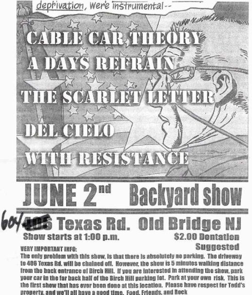 Cable Car Theory-A Days Refrain-The Scarlet Letter-Del Cielo-With Resistance @ Old Bridge NJ 6-2-UNKNOWN YEAR
