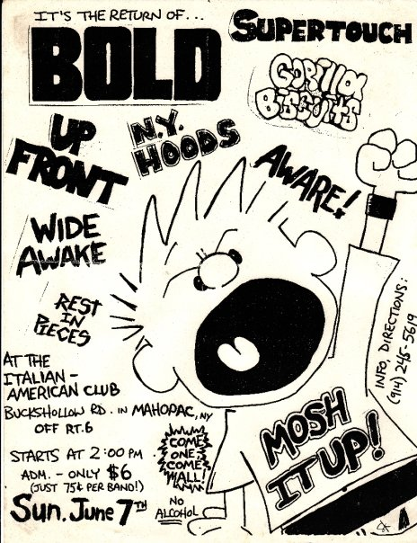 Bold-Supertouch-Gorilla Biscuits-Up Front-NY Hoods-Aware-Rest In Pieces-Wide Awake @ Mahopac NY 6-7-87