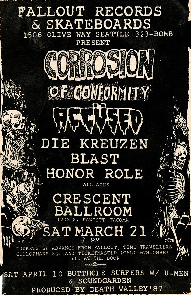 Corrosion Of Conformity-The Accused-Die Kreuzen-Bl'ast!-Honor Role @ Tacoma WA 3-21-87