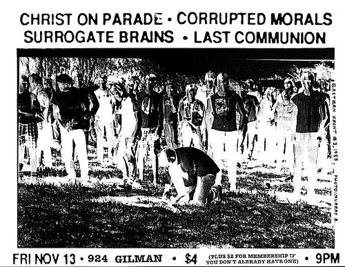 Christ On Parade-Corrupted Morals-Surrogate Brains-Last Communion @ Berkeley CA 11-13-87