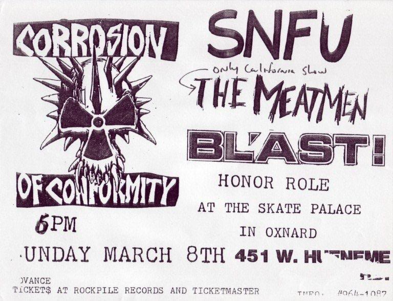 Corrosion Of Conformity-SNFU-Meatmen-Bl'ast!-Honor Role @ Oxnard CA 3-8-87