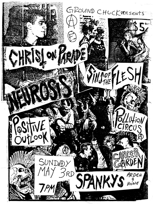 Christ On Parade-Neurosis-Sins Of The Flesh-Positive Outlok-Pollution Circus-Cancer Garden @ Riverside CA 5-3-87