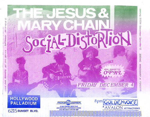 Jesus & Mary Chain-Social Distortion-Opal @ Hollywood CA 12-4-87