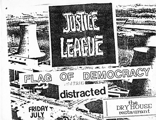 Justice League-Flag Of Democracy-Distracted @ Washington DC 7-17-87