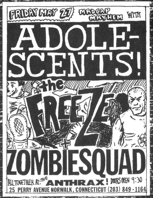 Adolescents-The Freeze-Zombie Squad @ Norwalk CT 5-27-87