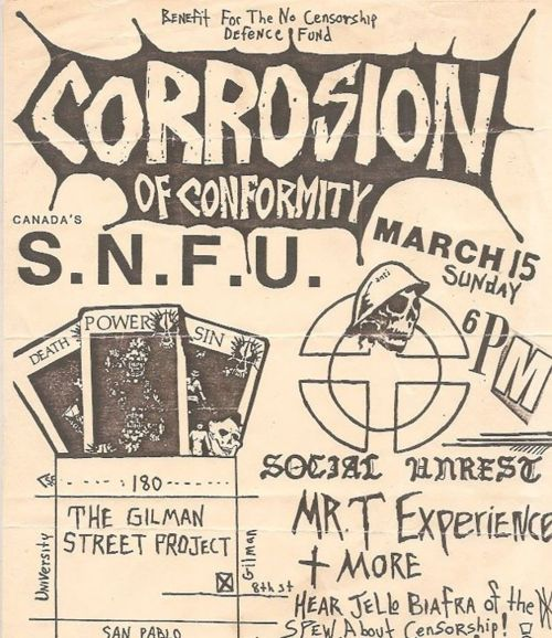 Corrosion Of Conformity-SNFU-Mr. T Experience-Jello Biafra @ Berkeley CA 3-15-87