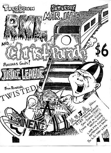 RKL-Christ On Parade-Justice League-Twisted @ San Diego CA 3-14-87