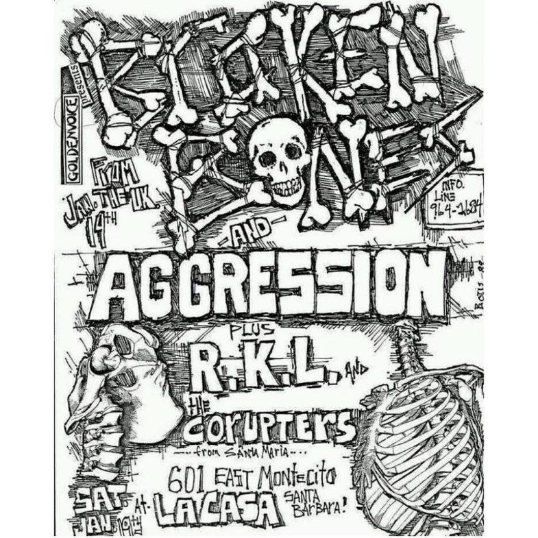 Broken Bones-Aggression-RKL-The Corrupters @ Santa Barbara CA 1-14-87