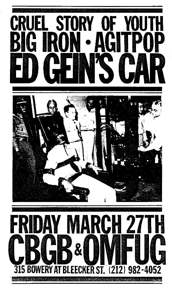 Ed Gein's Car-Big Iron-Agitpop-Cruel Story Of Youth @ New York City NY 3-27-87