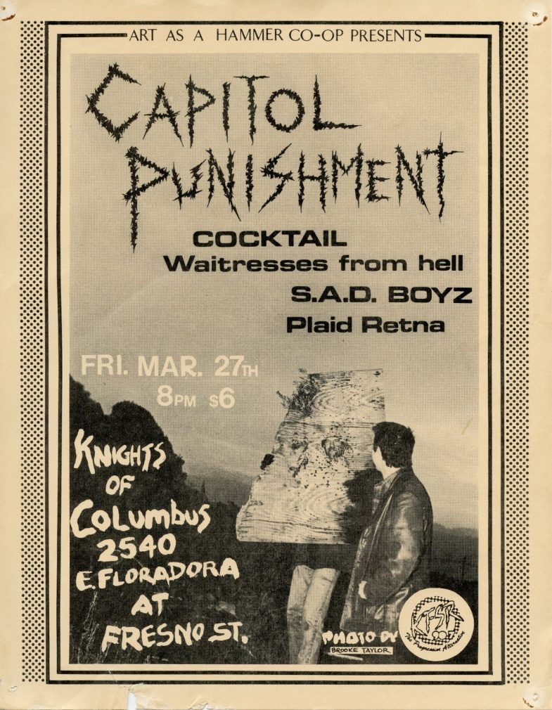 Capital Punishment-Cocktail-Waitresses From Hell-Sad Boyz-Plaid Retina @ Fresno CA 3-27-87