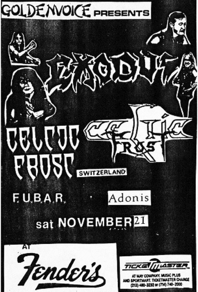 Exodus-Celtic Frost-Fubar-Adonis @ Long Beach CA 11-21-87