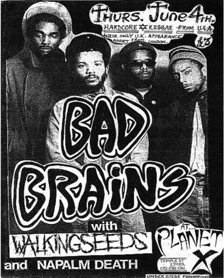 Bad Brains-Walking Seeds-Napalm Death @ Liverpool England 6-4-87