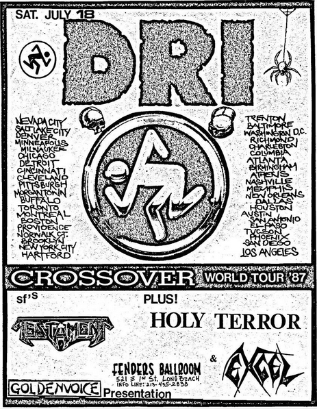 DRI-Testament-Excel-Holy Terror @ Long Beach CA 7-18-87