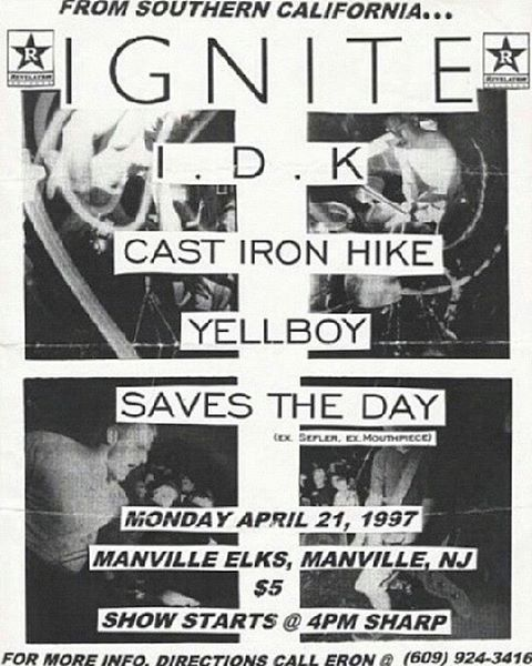 Ignite-IDK-Cast Iron Hike-Yellboy-Saves The Day @ Manville NJ 4-21-97