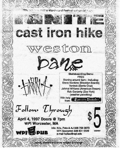 Ignite-Cast Iron Hike-Weston-Bane-Follow Through @ Worcester MA 4-4-97