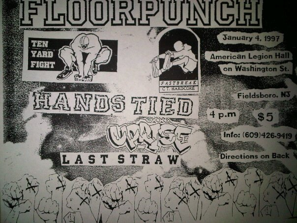 Floorpunch-Ten Yard Fight-Fastbreak-Hands Tied-Uprise-Last Straw-Bladecrasher @ Fieldsboro NJ 1-4-97