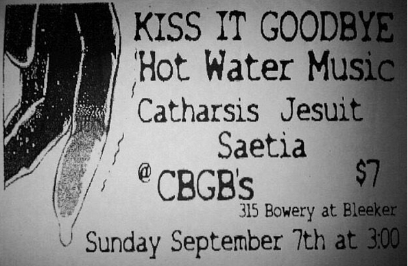 Kiss It Goodbye-Hot Water Music-Catharsis-Jesuit-Saetia @ New York City NY 9-7-97