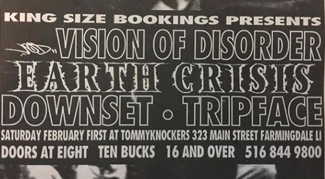 Vision Of Disorder-Earth Crisis-Downset-Tripface @ Long Island NY 2-1-97