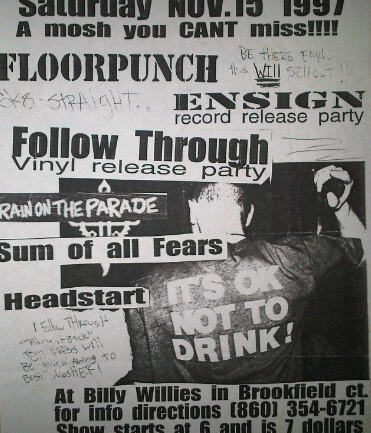 Floorpunch-Ensign-Follow Through-Rain On The Parade-Sum Of All Fears-Headstart @ Brookfield CT 11-15-97