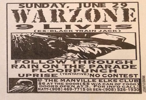 War Zone-9 Lives-Follow Through-Rain On The Parade-Uprise-No Contest @ Manville NJ 6-29-97