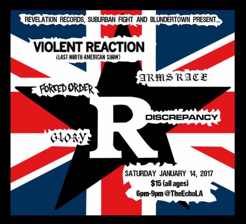 Violent Reaction-Arms Race-Forced Order-Glory-Discrepancy @ Los Angeles CA 1-14-17