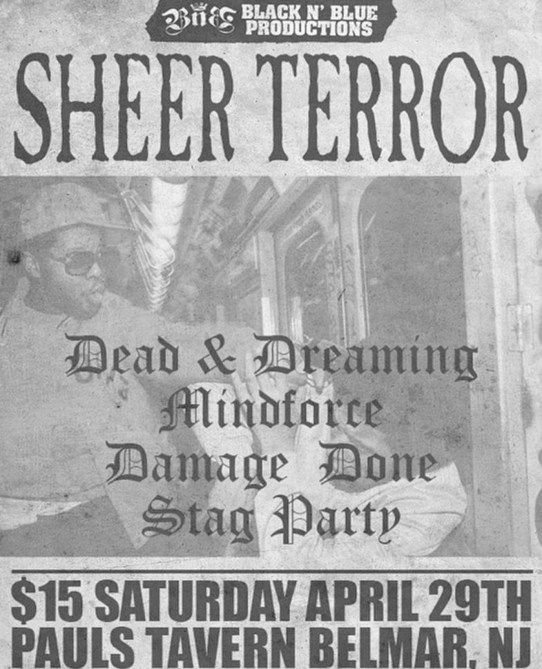 Sheer Terror-Dead & Dreaming-Mind Force-Damage Done-Stag Party @ Belmar NJ 4-29-17