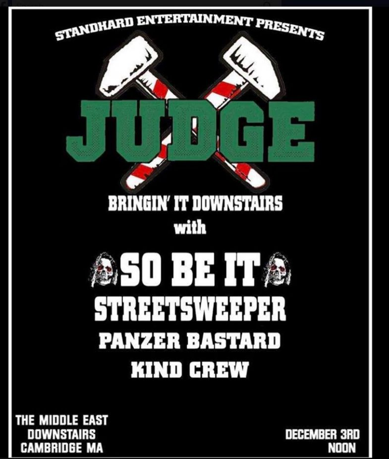 Judge-So Be It-Street Sweeper-Panzer Bastard-Kind Crew @ Boston MA 12-3-17