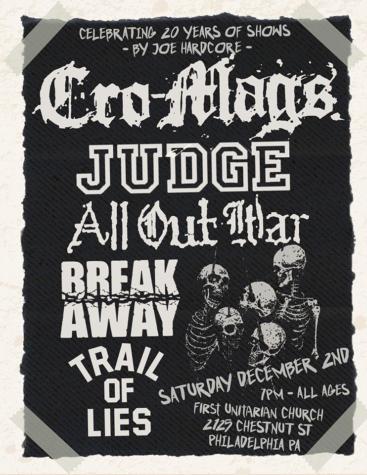Cro Mags-Judge-All Out War-Break Away-Trail Of Lies @ Philadelphia PA 12-2-17