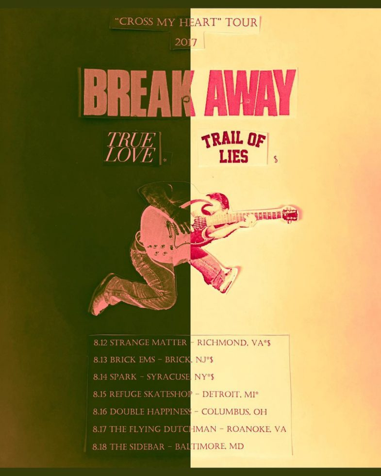 Break Away-True Love-Trail Of Lies Tour 2017