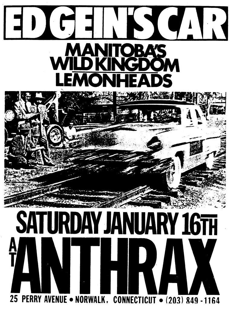 Ed Gein's Car-Manitobas-Wild Kingdom-The Lemonheads @ Norwalk CT 1-16-88