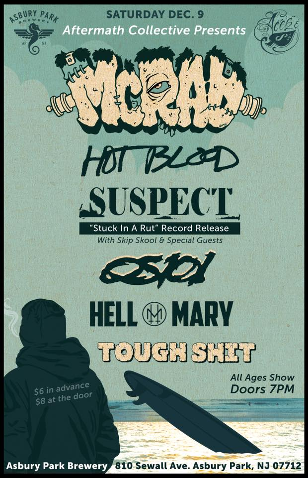 McRad-Hot Blood-Suspect-OS101-Hell Mary-Tough Shit @ Asbury Park NJ 12-9-17